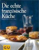 Die echte französische Küche (eBook, ePUB)
