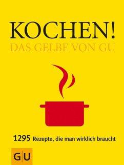 Kochen! Das Gelbe von GU (eBook, ePUB)