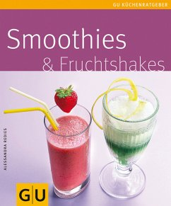 Smoothies & Fruchtshakes (eBook, ePUB) - Redies, Alessandra