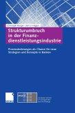 Strukturumbruch in der Finanzdienstleistungsindustrie (eBook, PDF)