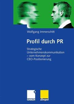 Profil durch PR (eBook, PDF) - Immerschitt, Wolfgang