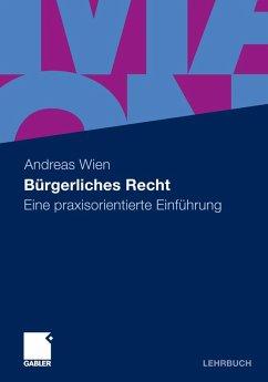 Bürgerliches Recht (eBook, PDF) - Wien, Andreas