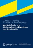 Vertikale Preis- und Markenpflege im Kreuzfeuer des Kartellrechts (eBook, PDF)
