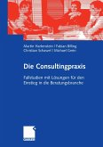 Die Consultingpraxis (eBook, PDF)