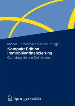 Kompakt Edition: Immobilienfinanzierung (eBook, PDF) - Trübestein, Michael; Pruegel, Michael