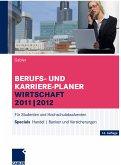 Berufs- und Karriere-Planer Wirtschaft 2011   2012 (eBook, PDF)