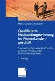 Qualifizierte Neukundengewinnung im Firmenkundengeschäft (eBook, PDF)