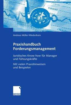 Praxishandbuch Forderungsmanagement (eBook, PDF) - Müller-Wiedenhorn, Andreas