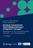 Deutsch-französische Geschäftsbeziehungen erfolgreich managen (eBook, PDF)