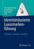 Identitätsbasierte Luxusmarkenführung (eBook, PDF)