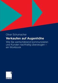 Verkaufen auf Augenhöhe (eBook, PDF) - Schumacher, Oliver
