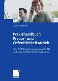 Praxishandbuch Presse- und Öffentlichkeitsarbeit (eBook, PDF)