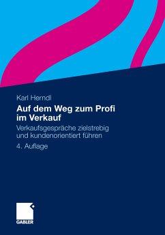 Auf dem Weg zum Profi im Verkauf (eBook, PDF) - Herndl, Karl