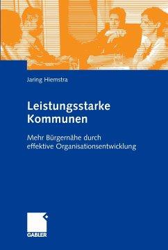 Leistungsstarke Kommunen (eBook, PDF) - Hiemstra, Jaring