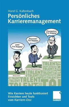Persönliches Karrieremanagement (eBook, PDF) - Kaltenbach, Horst G.
