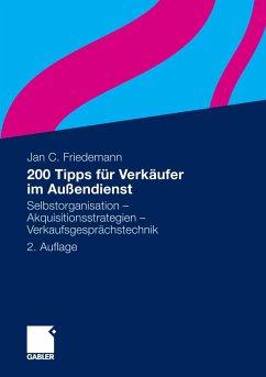 200 Tipps für Verkäufer im Außendienst (eBook, PDF) - Friedemann, Jan