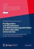 Konfiguration und Koordination von Wertschöpfungsaktivitäten in internationalen Unternehmen (eBook, PDF)