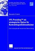4PL-ProvidingTM als strategische Option für Kontraktlogistikdienstleister (eBook, PDF)