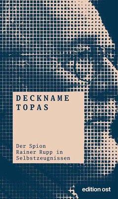 Deckname Topas (eBook, ePUB) - Rehbaum, Karl; Eichner, Klaus