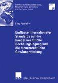 Einflüsse internationaler Standards auf die handelsrechtliche Rechnungslegung und die steuerrechtliche Gewinnermittlung (eBook, PDF)