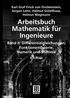 Arbeitsbuch Mathematik für Ingenieure, Band II (eBook, PDF) - Finckenstein, Karl; Lehn, Jürgen; Schellhaas, Helmut; Wegmann, Helmut