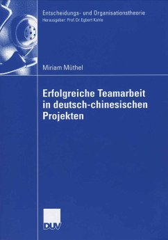 Erfolgreiche Teamarbeit in deutsch-chinesischen Projekten (eBook, PDF) - Müthel, Miriam