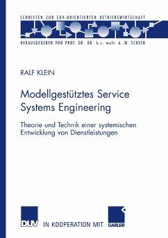 Modellgestütztes Service Systems Engineering (eBook, PDF) - Klein, Ralf