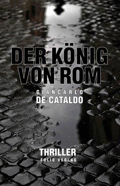Der König von Rom (eBook, ePUB) - Cataldo, Giancarlo De