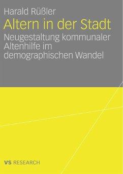 Altern in der Stadt (eBook, PDF) - Rüßler, Harald