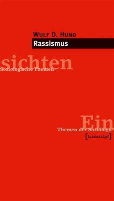 Rassismus (eBook, PDF) - Hund, Wulf D.