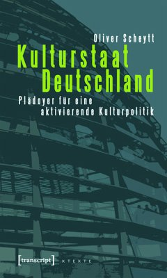Kulturstaat Deutschland (eBook, PDF) - Scheytt, Oliver