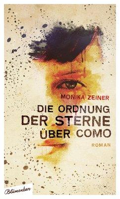 Die Ordnung der Sterne über Como. (eBook, ePUB) - Zeiner, Monika