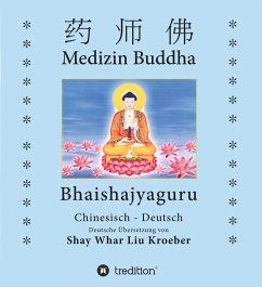 Medizin Buddha (eBook, ePUB) - Kröber, Shay Whar