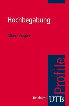 Hochbegabung (eBook, ePUB) - Ziegler, Albert
