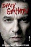 Dave Gahan - Sein Leben mit Depeche Mode (eBook, ePUB)