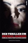 Der Thriller um Michael Jackson (eBook, ePUB)