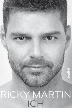 Ricky Martin - Ich (eBook, ePUB) - Martin, Ricky