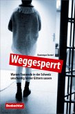 Weggesperrt (eBook, ePUB)