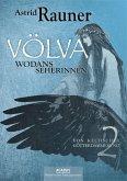 Völva - Wodans Seherinnen. Von keltischer Götterdämmerung 2 (eBook, ePUB)