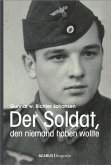 Der Soldat, den niemand haben wollte (eBook, ePUB)