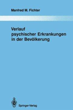 Verlauf psychischer Erkrankungen in der Bevölkerung.