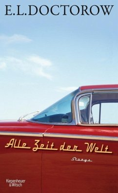 Alle Zeit der Welt (eBook, ePUB) - Doctorow, E. L.