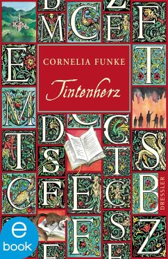Tintenherz / Tintenwelt Trilogie Bd.1 (eBook, ePUB) - Funke, Cornelia