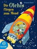 Die Olchis fliegen zum Mond / Die Olchis-Kinderroman Bd.2 (eBook, ePUB)