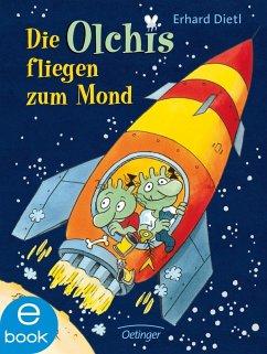 Die Olchis fliegen zum Mond / Die Olchis-Kinderroman Bd.2 (eBook, ePUB) - Dietl, Erhard