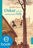 Oskar und das geheimnisvolle Volk / Oskar & Albrecht Bd.4 (eBook, ePUB)