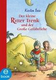 Der kleine Ritter Trenk und der große Gefährliche / Der kleine Ritter Trenk Bd.2 (eBook, ePUB)