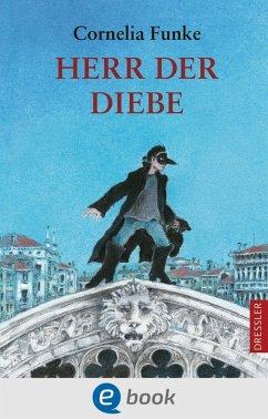 Herr der Diebe (eBook, ePUB) - Funke, Cornelia