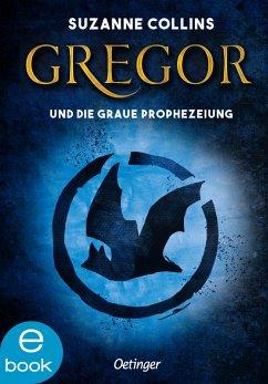 Gregor und die graue Prophezeiung / Gregor Bd.1 (eBook, ePUB) - Collins, Suzanne