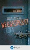 Weggesperrt (eBook, ePUB)